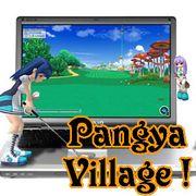 Pangya village! パンヤ村