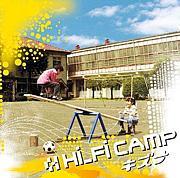 キズナ  [Hi-Fi CAMP]