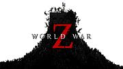 WORLD WAR Z ワールド・ウォーZ