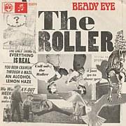 Beady Eye / The Roller