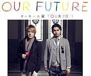 タッキー&翼 CONCERT TOUR 2011