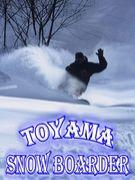 TOYAMA SNOW BOARDER