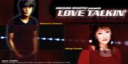 広島建設presents LOVE TALKIN'