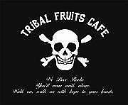 トライバル フルーツ カフェ