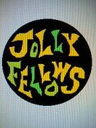 JOLLY FELLOWS