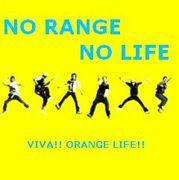 NO RANGE, NO LIFE.
