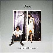 Every Little Thing♪ 『Door』