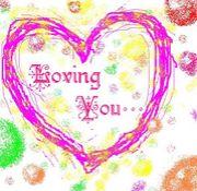 Loving You…