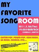 MY FAVORITE SONGROOM
