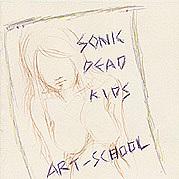 SONIC DEAD KIDS/ART-SCHOOL