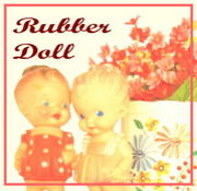 *Rubber Doll*