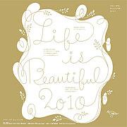 LIFE IS BEAUTIFUL★