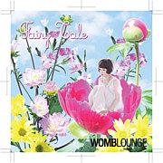 Fairy Tale @WOMBLOUNGE
