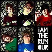 I am the Rumour