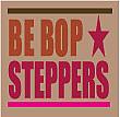 BEBOP★STEPPERS