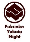 Fukuoka Yukata Night