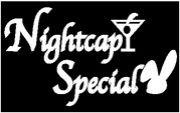 NIGHTCAP SPECIAL