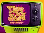 ザット '70s ショー    FOX