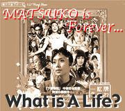 -What is A Life?-