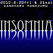 Insomnia@8/20〜21