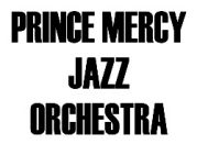 Prince Mercy Jazz Orchestra