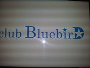 Club BluebirD☆