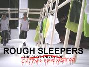 ROUGH SLEEPERS