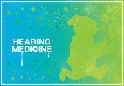 HEARING-MEDICINE聞く&効く薬