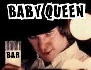 BAR BABY QUEEN