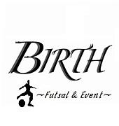 『BIRTH』 フットサル部 in 東京