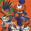 J'Ouvert (ジュヴェ)