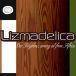 Lizmadelica