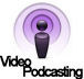 Video Podcasting