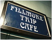 Fillmore Trip Cafe