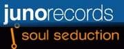 Juno Records & Soul Seduction