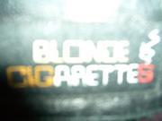 BLONDE CIGARETTES