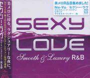 Sexy Love  Smooth&Luxury R&B