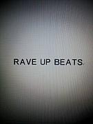 RAVE UP BEATS
