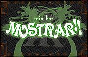 mix bar MOSTRAR!!