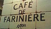 CAFE DE FARINIERE