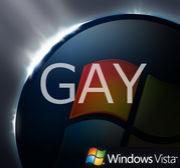 Windows Vista(for GAY)