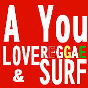 Are Yu LOVE  reggae & Surf