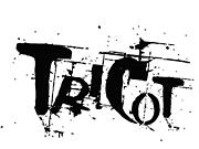 << TRICOT >>