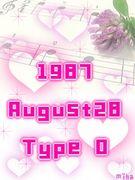 1987年8月28日生まれ O型