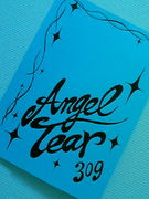 309〜・:*Angel Tear*:・〜