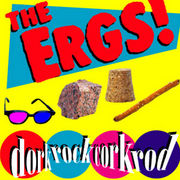 THE ERGS!