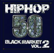 HIP HOP 50 -BLACK MARKET-