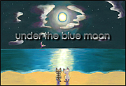 under the blue moon
