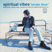 Spiritual Vibes