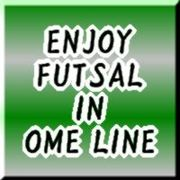 ENJOY FUTSAL IN OME LINE
